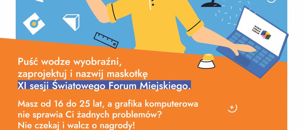 Konkurs na projekt maskotki promującej Światowe Forum Miejskie WUF11